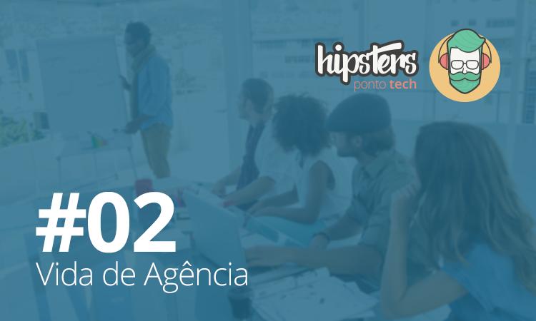 Vida-de-agencia-Hipsters-02
