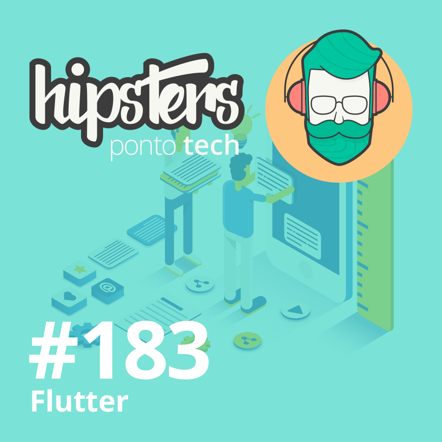 Flutter – Hipsters #183
