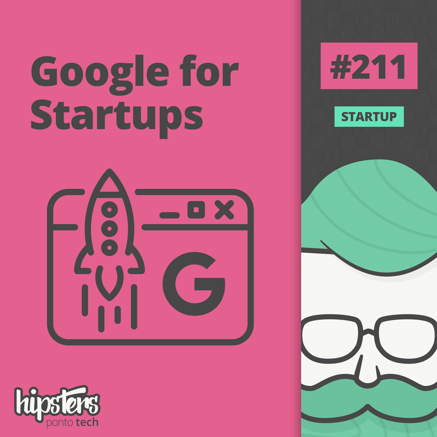 Google for Startups – Hipsters #211