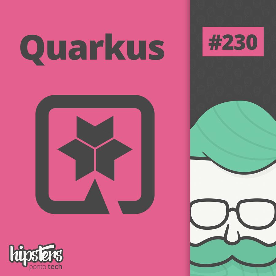 Quarkus – Hipsters #230